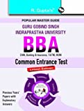 GGSIPU: BBA Common Entrance Test Guide: BBA Entrance Exam Guide (Popular Master Guide)