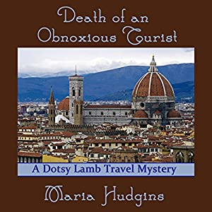 Death of an Obnoxious Tourist Audiobook