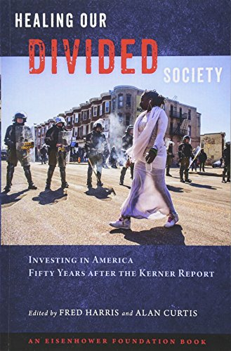 Search : Healing Our Divided Society: Investing in America Fifty Years after the Kerner Report