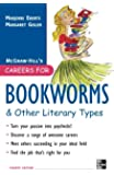 Careers for Bookworms & Other Literary Types, Fourth Edition (McGraw-Hill Careers for You (Paperback))