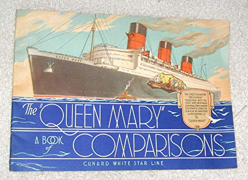 The Queen Mary A Book Of Comparison