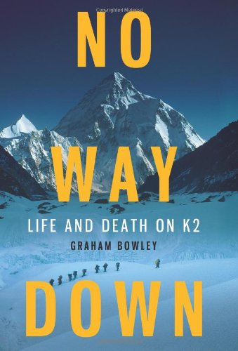 No Way Down: Life And Death On K2