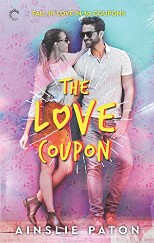 The Love Coupon by Ainslie Paton