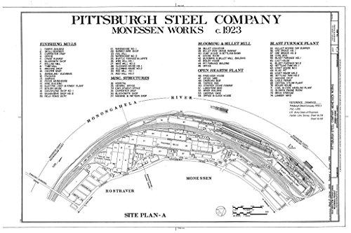 Historic Pictoric Structural Drawing Monessen Works, c. 1923, Site Plan-A - Pittsburgh Steel Company, Monessen Works, Donner Avenue, Monessen, Westmoreland County, PA 66in x 44in