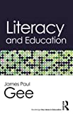 Literacy and Education (Routledge Key Ideas in Education)