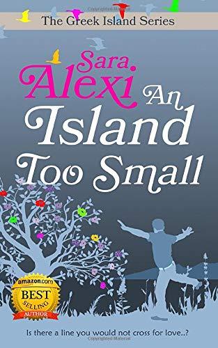 An Island Too Small (The Greek Island Series Band 7)