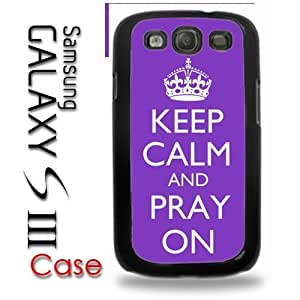 Samsung Galaxy S3 Plastic Case - Keep Calm and Pray On by mcsharks