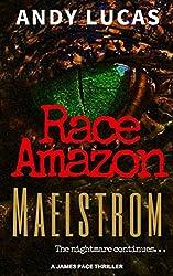 RACE AMAZON: Maelstrom (James Pace novels Book 2)