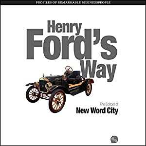 Henry Ford's Way Audiobook