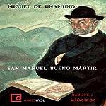San Manuel Bueno Martir | Miguel de Unamuno