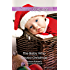 Mills & Boon : The Baby Who Saved Christmas