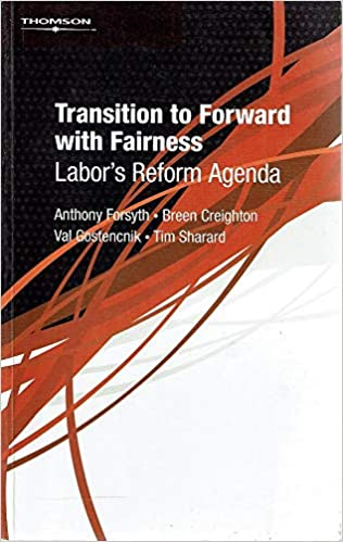 Transition To Forward With Fairness. Labors Reform Agenda ...