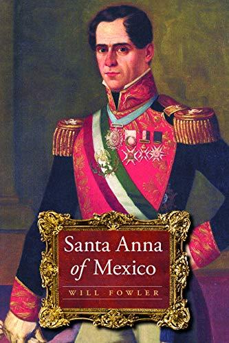 Santa Anna of Mexico