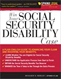 Win Your Social Security Disability Case, Benjamin H. Berkley, 1572486414