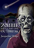 Zombie Battle - Part One: The Outbreak