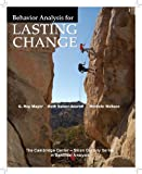 Behavior Analysis for Lasting Change 2nd Edition
