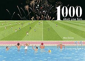 vignette de '1000 était une fois (Max Ducos)'