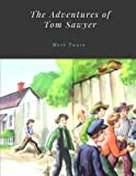 The Adventures of Tom Sawyer by Mark Twain by Mark Twain