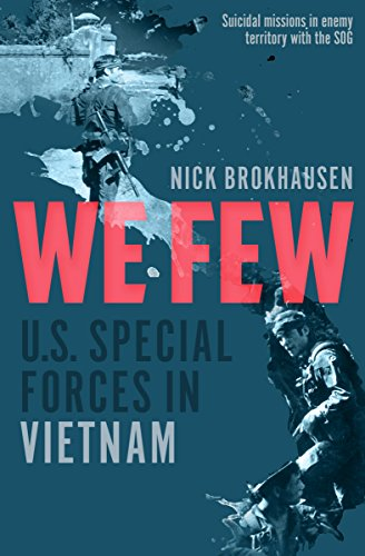 We Few: U.S. Special Forces in Vietnam cover