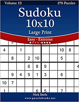 Book Sudoku 10x10 Large Print - Easy to Extreme - Volume 13 - 276 Puzzles