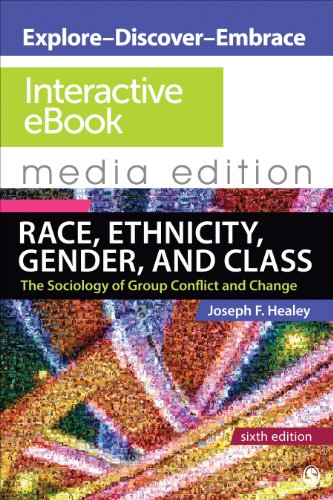 Race, Ethnicity, Gender, and Class: Interactive eBook: The Sociology of Group Conflict and Change  6e Media Edition