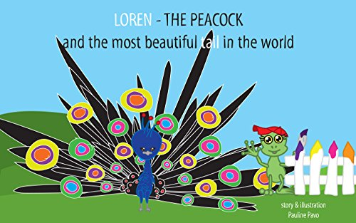 Baby Book: LOREN - The Peacock  and the Most Beautiful Tail in the World: (Colour Names, Learning)]()