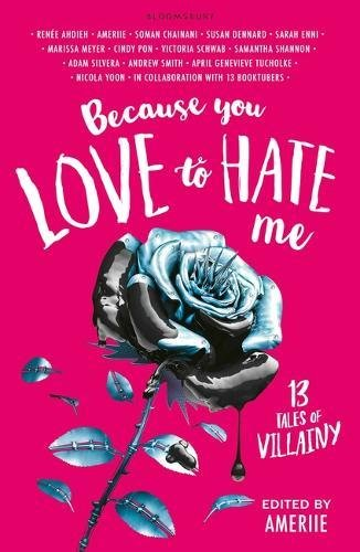 WOWReadThis: BECAUSE YOU LOVE TO HATE ME: 13 TALES OF VILLAINY