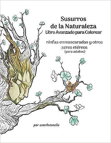 Susurros De La Naturaleza Libro Avanzado Para Colorear