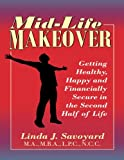 Mid-Life Makeover: Getting Healthy, Happy and