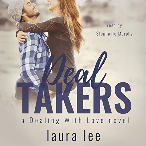 Deal Takers: Dealing with Love, Volume 2