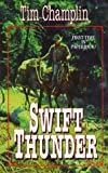 img - for Swift Thunder by Tim Champlin (2000-08-14) book / textbook / text book