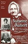 Suzanne Aubert, une française chez les Maoris (1835-1926) par Le Jeune