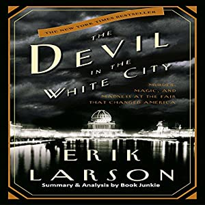 Summary & Analysis: The Devil in the White City Audiobook