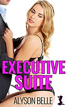 Executive Suite (His Executive Gender Swap Book 3) by [Belle, Alyson]