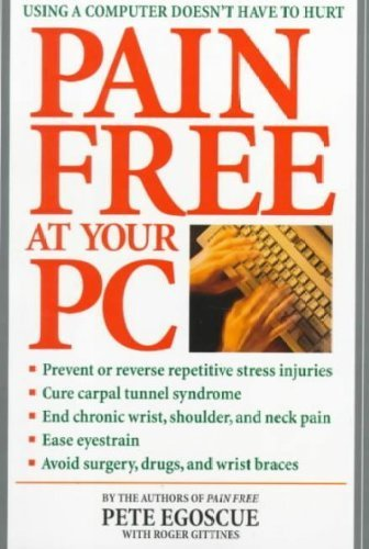 [ Pain Free at Your PC ] By Egoscue, Pete ( Author ) [ 1999 ) [ Paperback ]