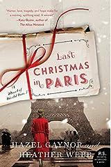 Last Christmas in Paris: A Novel of World War I Paperback
