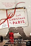 Last Christmas in Paris: A Novel of World War I	 by  Hazel Gaynor in stock, buy online here