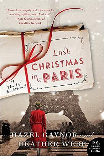 Last Christmas In Paris Book.Amazon Com Last Christmas In Paris A Novel Of World War I