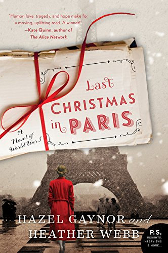 Book cover from Last Christmas in Paris: A Novel of World War Iby Hazel Gaynor