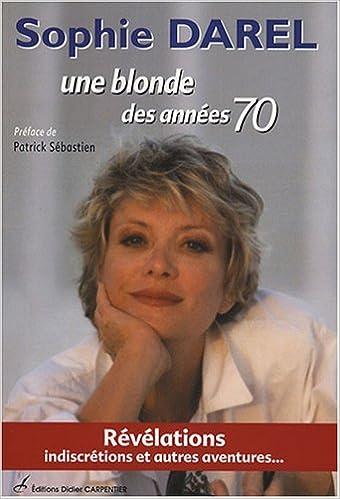 En ligne Une blonde des années 70 pdf