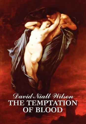 The Temptation of Blood David Niall Wilson