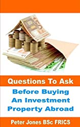 Questions to Ask Before Buying an Investment Property Abroad (English Edition)