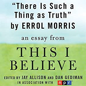 There Is Such a Thing as Truth Audiobook
