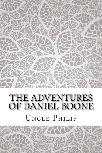 Download The Adventures of Daniel Boone pdf