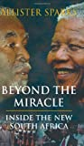 Beyond the Miracle, Allister Sparks, 0226768589