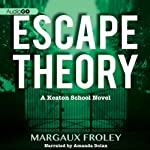 Escape Theory | Margaux Froley