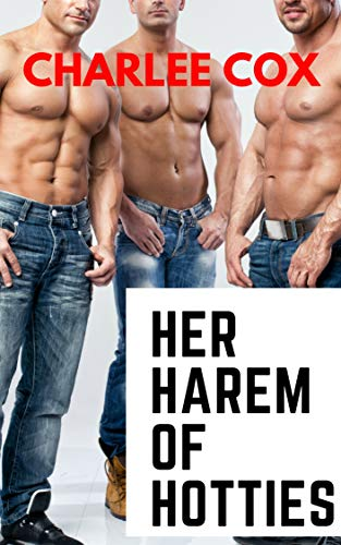 Her Harem of Hotties (A Reverse Harem FMMMM -