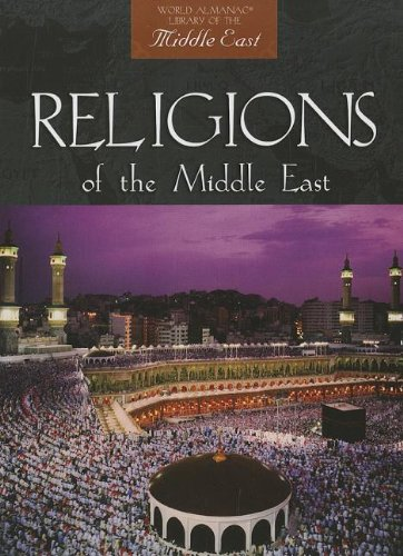 religions-of-the-middle-east-world-almanac-library-of-the-middle-east