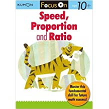 Kumon Focus On Speed, Proportion & Ratio