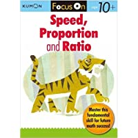 Focus On Speed, Ratio and Proportion